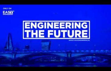 Engineering the Future – new series on Easy Engineering TV