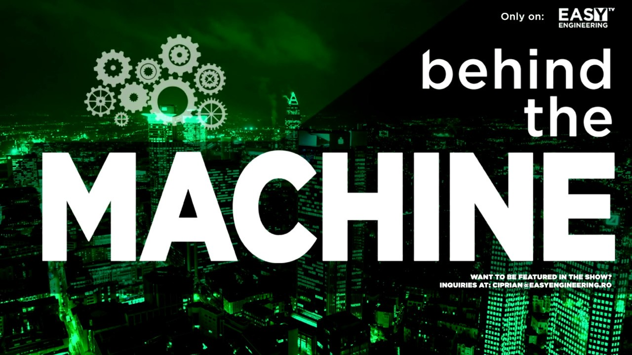 Behind the Machine Promo – An Easy Engineering TV Original
